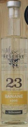 Max Reserve Bananenbrand 23 Jahre, 0,35,  Schosser